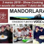 L' Euroform,  darà il via agli show cooking di Mandorlara – La Sagra del Mandorlo a Tavola.