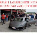 Alla guida di Ferrari e Lamborghini in pista: domenica 7 e lunedì 8 luglio all'Autodromo Valle dei Templi
