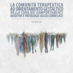 Il libro di Antonino Iacolino sulle comunità terapeutiche